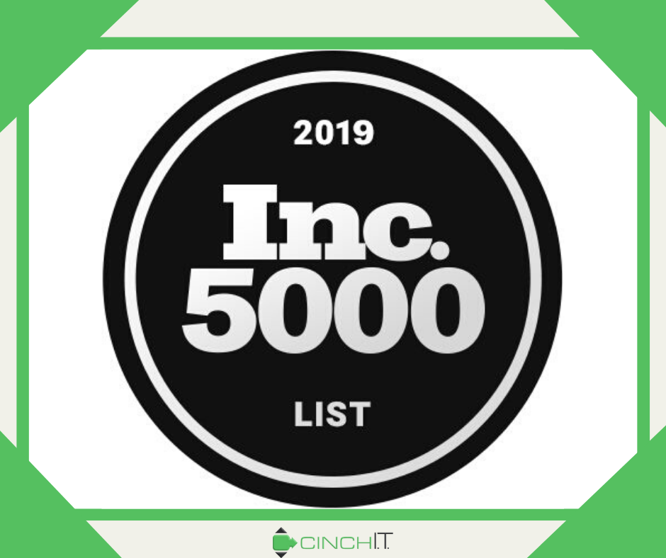 Inc. 5000 names Cinch I.T. a top managed services provider in the IT support industry.
