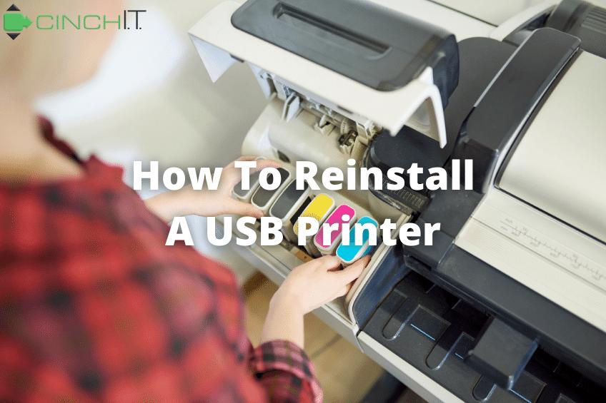 How To Reinstall A USB Printer